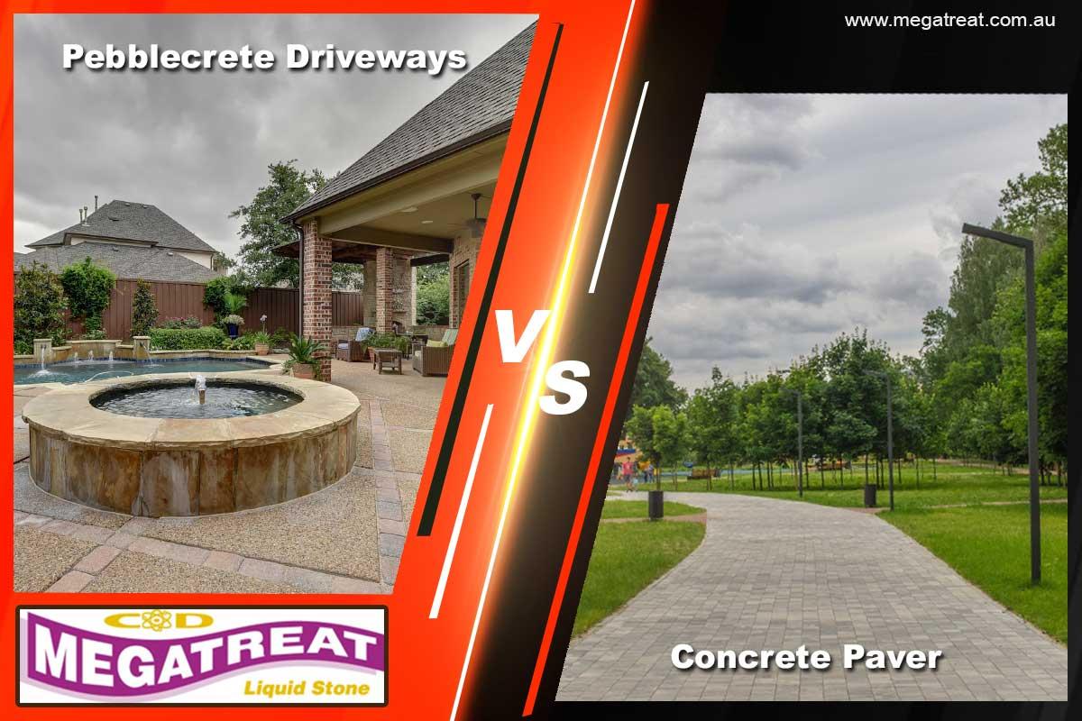 Pebblecrete Driveways vs Concrete Paver
